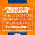 Jaguarari: Através de decreto prefeito Everton Rocha adota medidas preventivas contra o Coronavírus