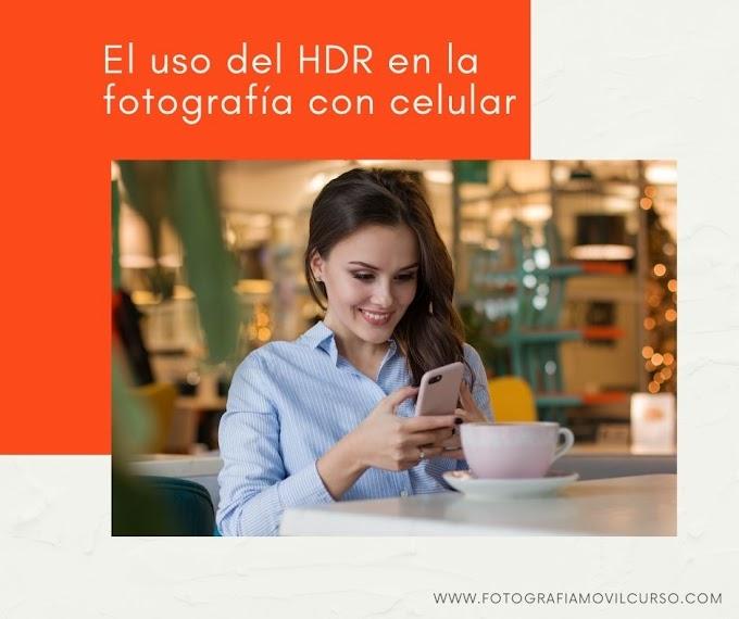 Fotografía con celular - El uso del HDR