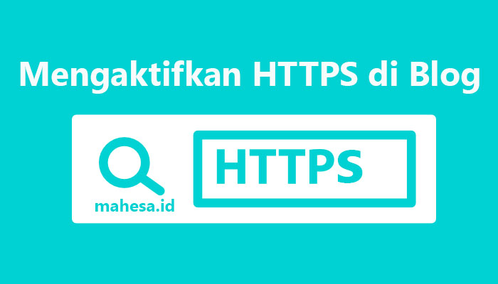 Mengaktifkan HTTPS di Blogger