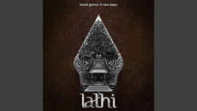 Download Lagu Lathi- Weird Genius feat Sara Fajira (Lagu Campuran Inggris dan Jawa)