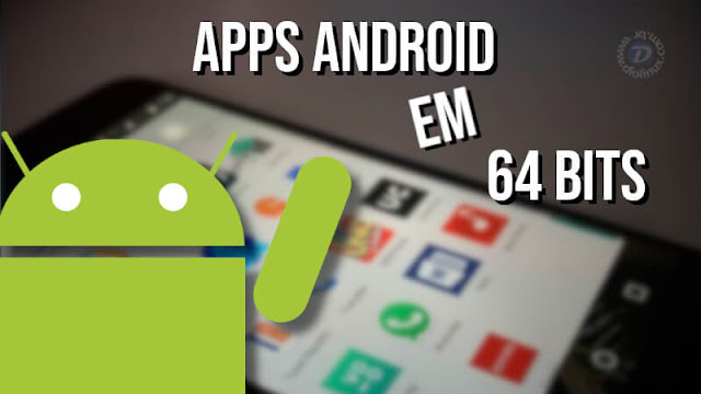 apps-playstore-google-64bits