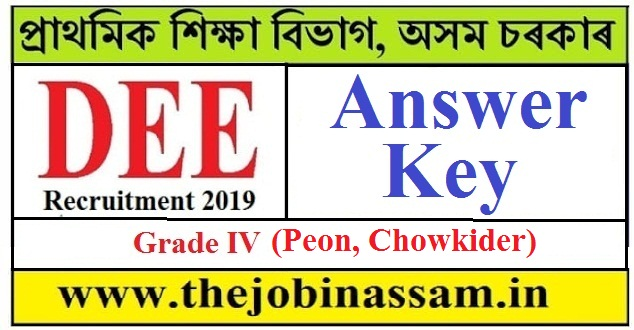 DEE, Assam Answer Key for Grade IV Post (Peon, Chowkider)