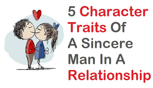 character traits of a sincere man