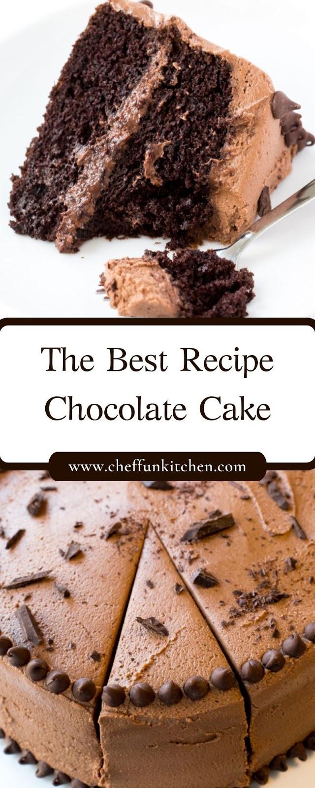 The Best Recipe Chocolate Cake