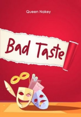 Bad taste by Queen Nakey Pdf