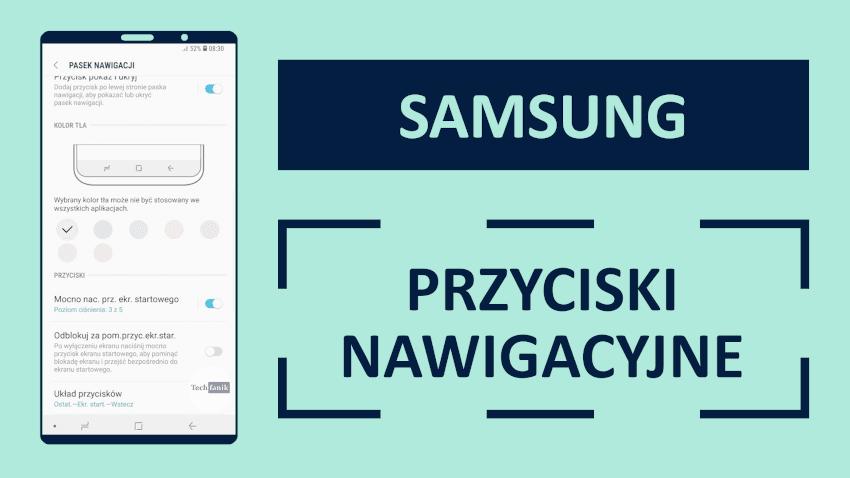 Jak zmienić kolejność przycisków nawigacyjnych na telefonie Samsunga?