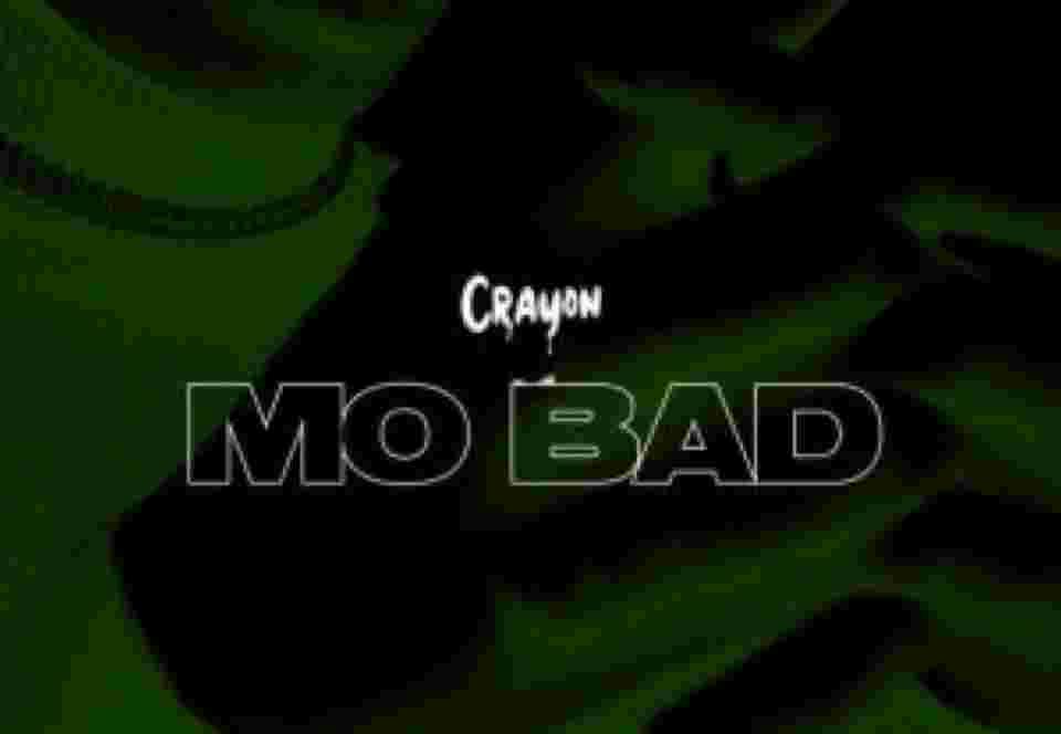 Crayon ~ Mo Bad