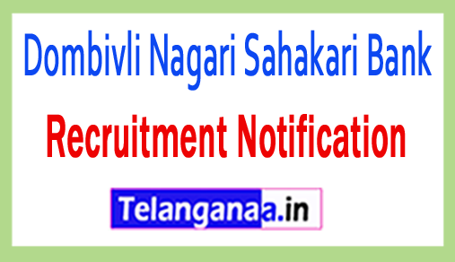 Dombivli Nagari Sahakari Bank DNS Bank Recruitment Notification