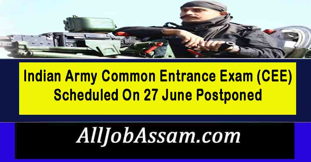 Indian Army Common Entrance Exam (CEE) Scheduled On 27 June Postponed