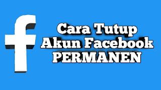 cara-mudah-tutup-akun-facebook-permanen