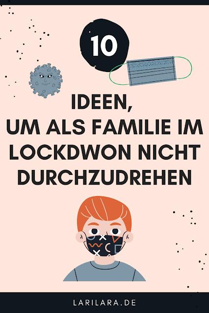 Ideen fuer den Lockdown