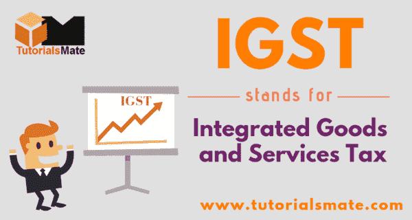 IGST Full Form