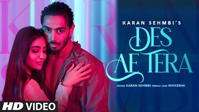 Presenting latest punjabi song Des Ae Tera By Karan Sehmbi