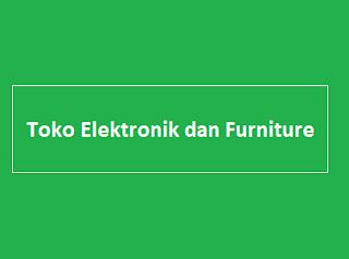 Toko Elektronik dan Furniture