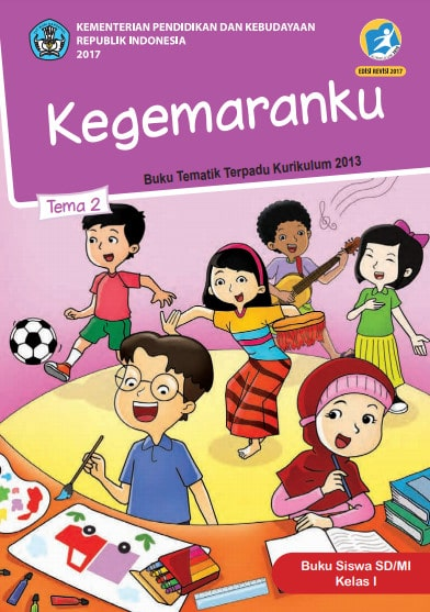 Buku Siswa Kelas 1 Tema 2 Revisi 2017 Kurikulum 2013