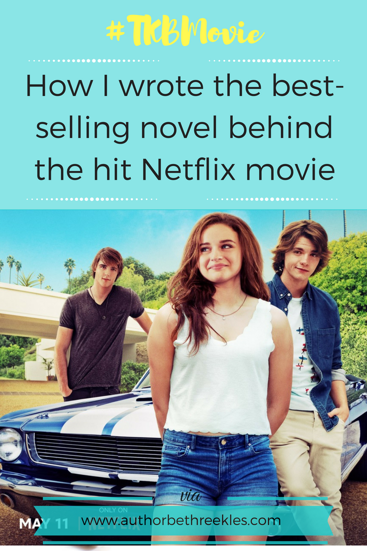In this post, I talk about how I wrote the novel behind the Netflix movie The Kissing Booth
