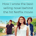 Writing Wednesdays: How I wrote the best-selling novel behind the hit Netflix movie The Kissing Booth