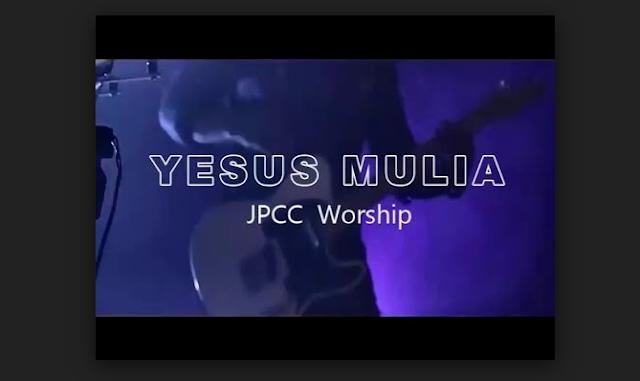 Jpcc Worship – Yesus Mulia