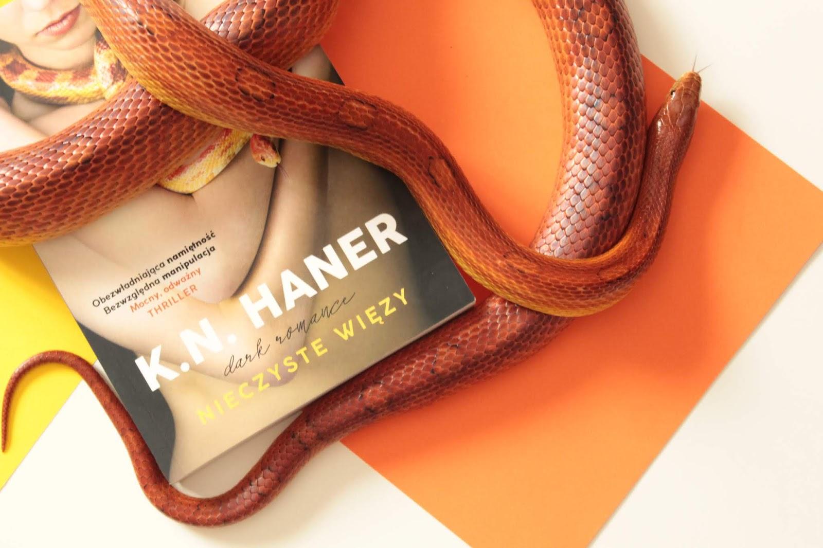 """K.N.Haner """"Nieczyste więzy"""" - PRZEDPREMIEROWA RECENZJA"""