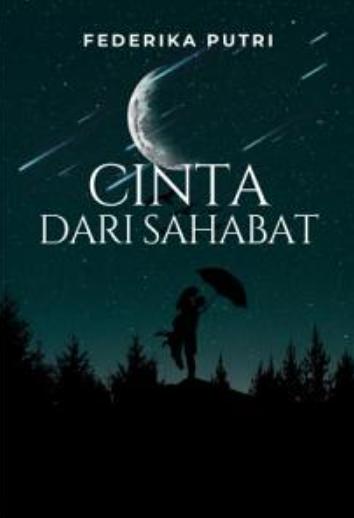 Novel Cinta Dari Sahabat Karya Federika Putri PDF