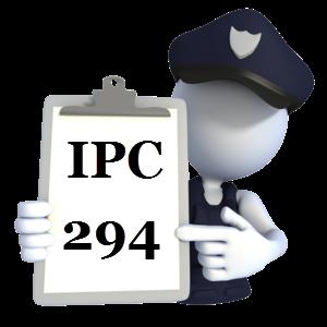 Indian Penal Code IPC-294
