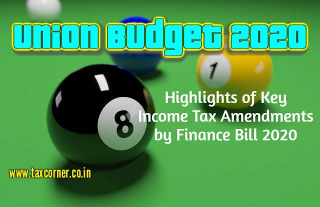 highlights-of-key-income-tax-amendments-by-finance-bill-2020-union-budget-2020