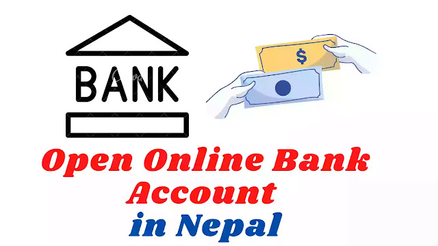 How to Open Online Bank account in Nepal? Complete guide.