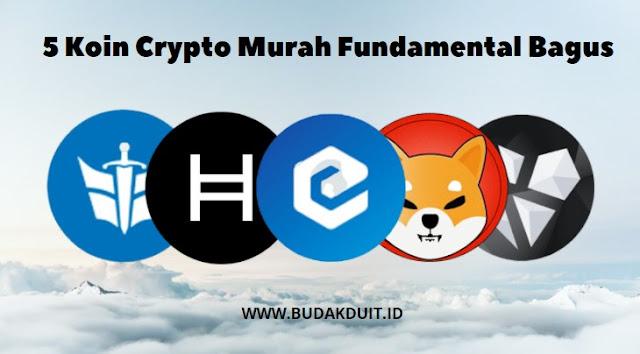 5 Koin Crypto Murah Fundamental Bagus