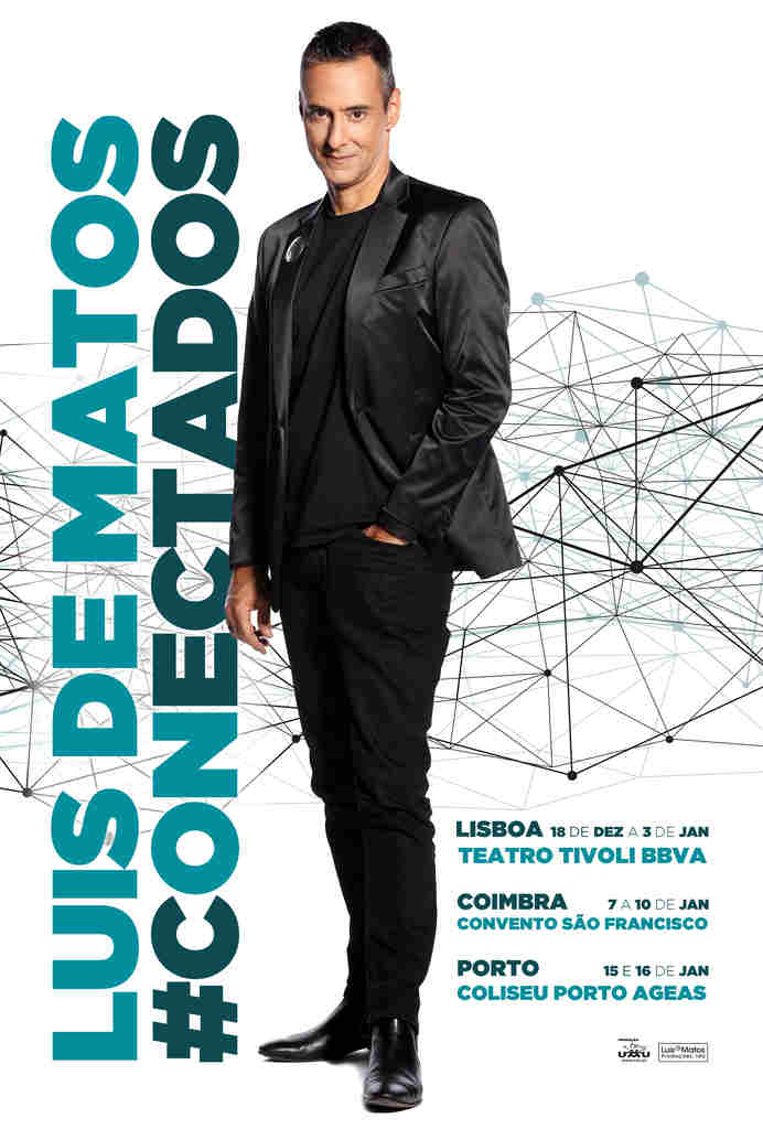 O espectáculo #Conectados de Luis de Matos que estreou no passado dia 18 de Dezembro no Teatro Tivoli BBVA terá as datas no Coliseu Porto AGEAS adiadas para 5 e 6 de Março, respectivamente
