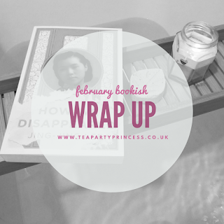 February Bookish Wrap Up