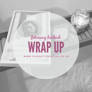 February Bookish Wrap Up