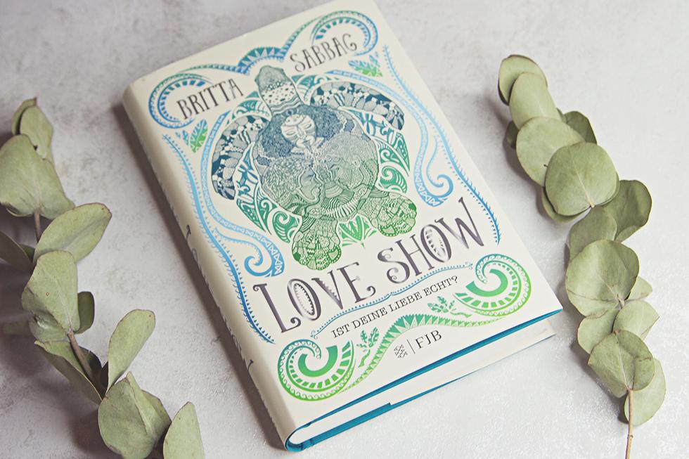 Buchvorstellung - Love Show von Britta Sabbag