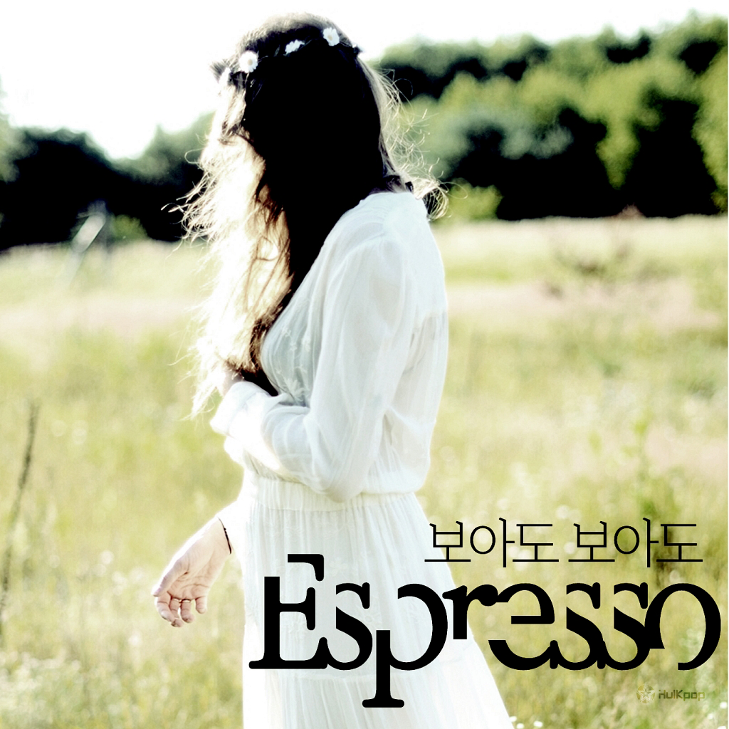 [Single] Espresso – 보아도 보아요