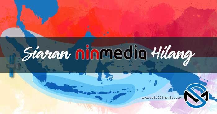 Siaran Ninmedia Hilang,... Pindah Satelit?