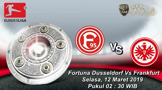 Prediksi Fortuna Dusseldorf Vs Eintracht Frankfurt, Selasa 12 Maret 2019 Pukul 02.30 WIB