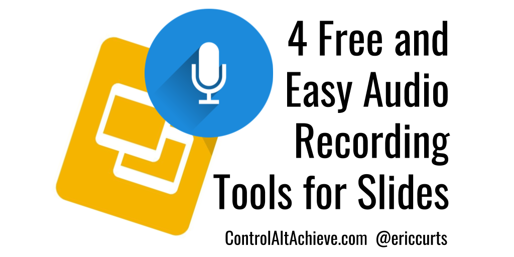 4 Free and Easy Audio Recording Tools for Google Slides