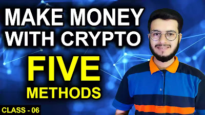 How many ways to earn money/profit from crypto  | Crypto for Beginners | Class-6