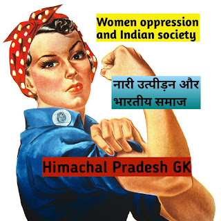 Women oppression and Indian society