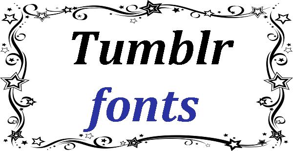 Tumblr fonts