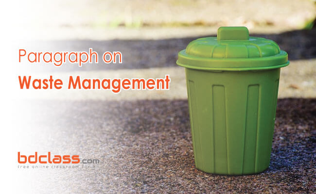 Paragraph on Waste Management