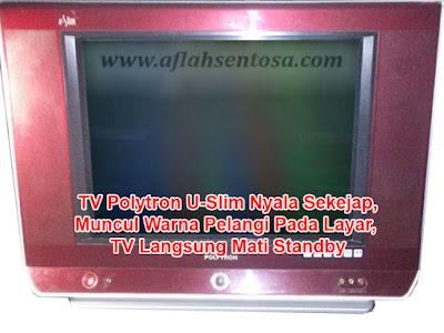TV Polytron U-Slim Nyala Sebentar Langsung Standby