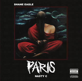 Shane Eagle Ft. Nasty C - Paris Audio Mp3 Download and Stream