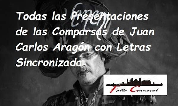 Todas las Presentaciones de las Comparsas de Juan Carlos Aragón con Letras Sincronizada