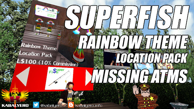 Superfish Rainbow Theme Location Pack Missing ATMs • In Second Life