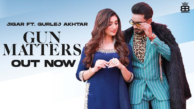 Gun Matters Lyrics – Jigar Ft. Gurlej Akhtar