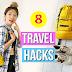 8 Travel Hacks Everyone Should Know