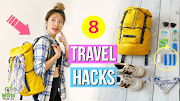 8 Travel Hacks Everyone Should Know