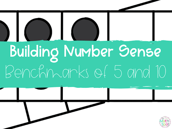 How Benchmarks of 5 and 10 Build Remarkable Number Sense