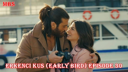 Episode 30 Erkenci Kuş (Early Bird): Summary And Trailer