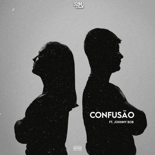 Team Cadê - Confusão (Feat. Johnny B.O.B) DOWNLOAD MP3